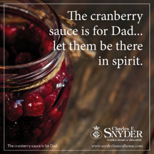 The cranberry sauce is for dad