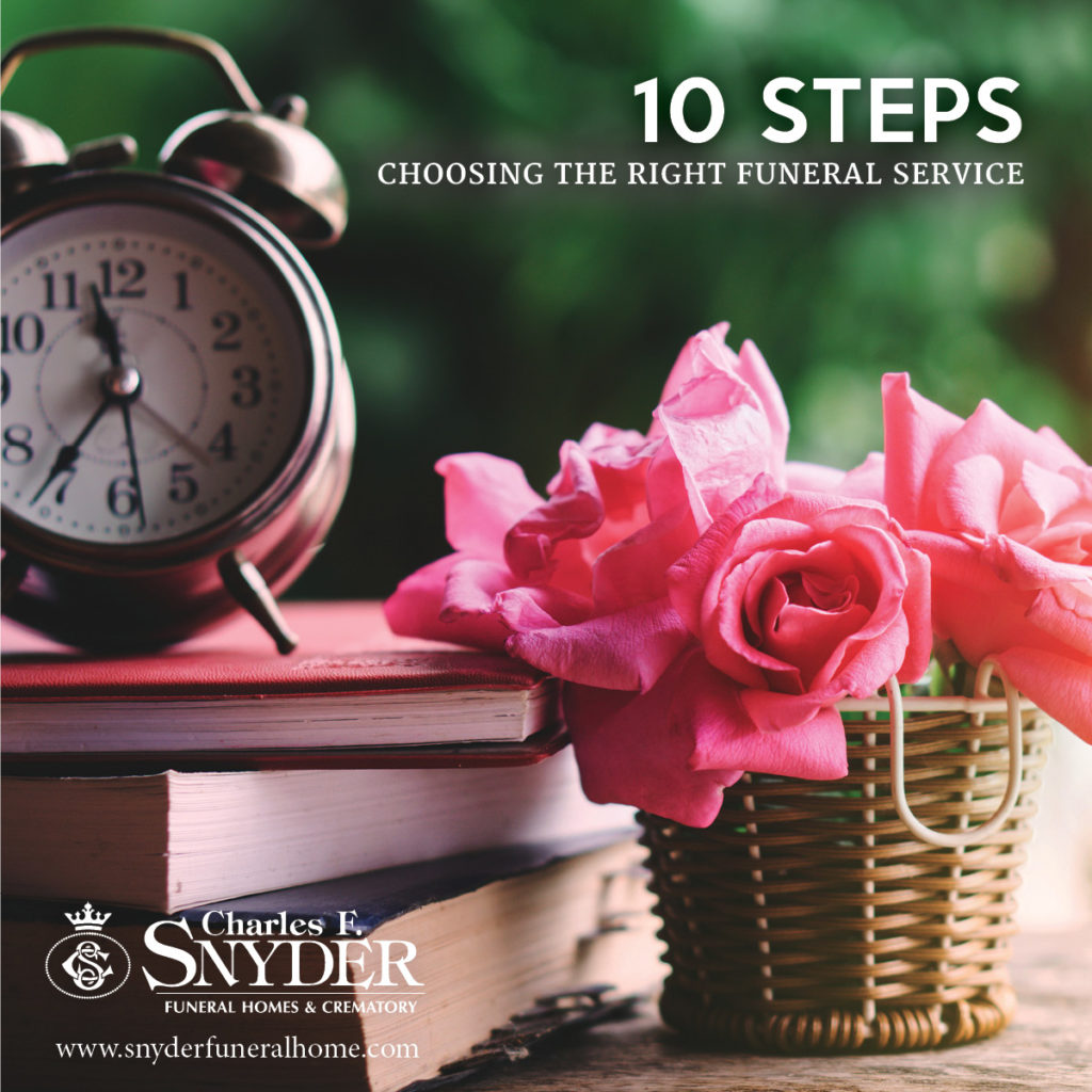 Choosing the Right Funeral Service: 10 Steps to help you get it right